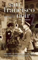 San Francisco Noir 2 : The Classics