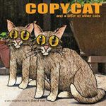Copycat : And a Litter of Other Cats - David Yow