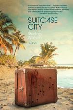 Suitcase City - Sterling Watson