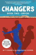 Changers Book Two : Oryon - T Cooper