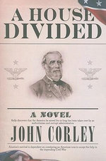 A House Divided - John Corley
