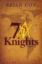 7 Knights - Brian Cox