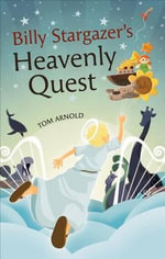 Billy Stargazer's Heavenly Quest - Tom Arnold