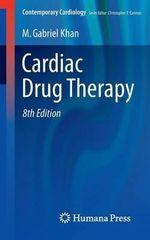 Cardiac Drug Therapy - M. Gabriel Khan