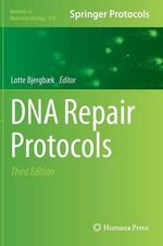DNA Repair Protocols : Methods in Molecular Biology (Hardcover)