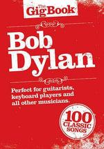 Bob Dylan : The Gig Book - Bob Dylan