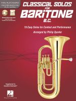 Classical Solos for Baritone : 15 Easy Solos for Contest and Performance