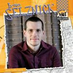 Brian Selznick : Checkerboard Biography Library: Children's Illustrators - Sheila Griffin Llanas