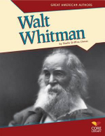 Walt Whitman : Great American Authors - Sheila Griffin Llanas