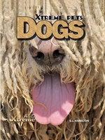 Dogs : Xtreme Pets - S L Hamilton