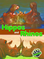 Hippos and Rhinos - Joanne Mattern