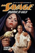 Doc Savage : Horror in Gold - Kenneth Robeson