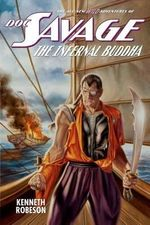 Doc Savage : The Infernal Buddha - Kenneth Robeson