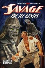 Doc Savage : The Ice Genius - Kenneth Robeson