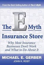 The E-Myth Insurance Store - Michael E Gerber