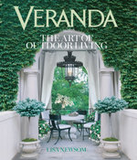 Veranda : The Art of Outdoor Living - Lisa Newsom