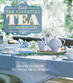 Victoria the essential tea companion : Favorite recipes for tea parties and celebrations
