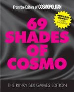 69 Shades of Cosmo : The Kinky Sex Games Edition