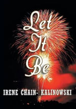 Let It Be - Irene Chain-Kalinowski