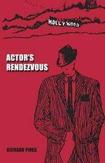 Actor's Rendezvous - Richard Pines
