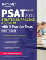 Kaplan PSAT/NMSQT 2014 Strategies, Practice, and Review : Book + Online - Kaplan