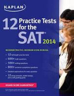 Kaplan 12 Practice Tests for the SAT 2014 - Kaplan