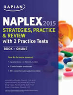 Naplex 2015 Strategies, Practice, and Review with 2 Practice Tests - Amie Brooks