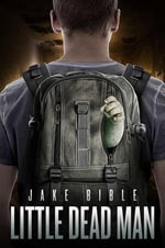 Little Dead Man - Jake Bible