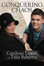 Conquering Chaos - Catelynn Lowell