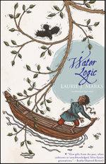 Water Logic : An Elemental Logic Novel - Laurie J. Marks