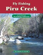 Fly Fishing Piru Creek : An Excerpt from Fly Fishing California - Ken Hanley