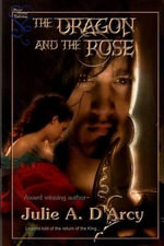 The Dragon and the Rose - Julie a D'Arcy