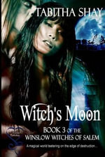 Witch's Moon (Book 3 Winslow Witch's of Salem) - Tabitha Shay