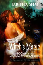 Witch's Magic (Winslow Witches of Salem 4) - Tabitha Shay