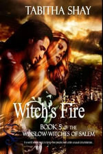 Witch's Fire : Winslow Witches of Salem Book 5 - Tabitha Shay