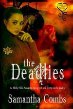 The Deadlies - Samantha Combs