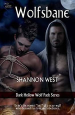 Wolfsbane (Dark Hollow Wolf Pack 5) - Shannon West