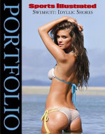 Sports Illustrated Swimsuit Portfolio : Idyllic Shores - Sports Illustrated