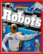 Time for Kids Robots - Time For Kids Magazine