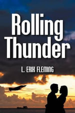 Rolling Thunder - L Erik Fleming