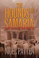 The Hounds of Samaria - Nigel Patten