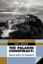 The Paladin Conspiracy : Seven Days to Insanity - Ray Lawler