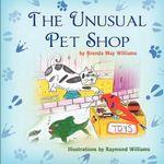 The Unusual Pet Shop - Brenda May Williams