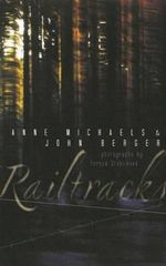 Railtracks - Anne Michaels