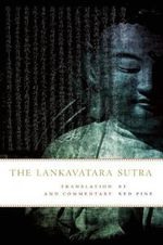 Lankavatara Sutra : Translation and Commentary - Red Pine