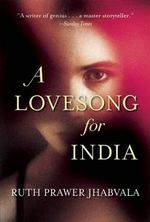 A Lovesong for India - Ruth Prawer Jhabvala