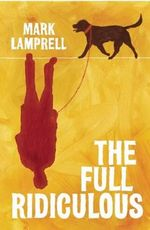 The Full Ridiculous - Mark Lamprell