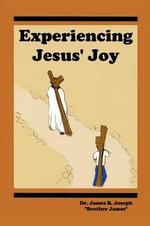 Experiencing Jesus' Joy -