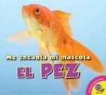 El Pez : Fish - Aaron Carr