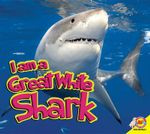 Great White Shark : I Am (Hardcover) - Karen Durrie